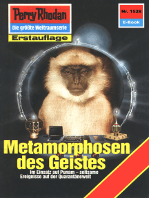 "Perry Rhodan 1528: Metamorphosen des Geistes: Perry Rhodan-Zyklus ""Die Linguiden"""