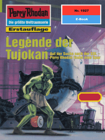 """Perry Rhodan 1927: Legende der Tujokan: Perry Rhodan-Zyklus """"Der Sechste Bote"""""""
