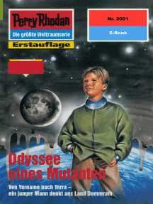 "Perry Rhodan 2001: Odyssee eines Mutanten: Perry Rhodan-Zyklus ""Die Solare Residenz"""