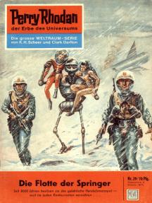 "Perry Rhodan 29: Die Flotte der Springer: Perry Rhodan-Zyklus ""Die Dritte Macht"""