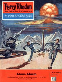 "Perry Rhodan 5: Atom-Alarm: Perry Rhodan-Zyklus ""Die Dritte Macht"""