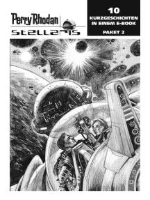 Stellaris Paket 2: Perry Rhodan Stellaris Geschichten 11-20