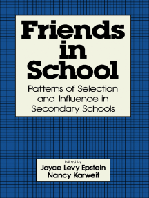 Friends in School: Patterns of Selection and Influence in Secondary Schools