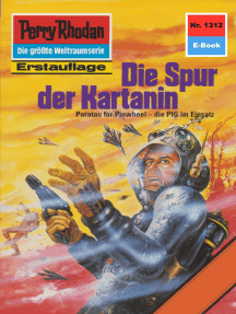 """Perry Rhodan 1312: Die Spur der Kartanin: Perry Rhodan-Zyklus """"Die Gänger des Netzes"""""""