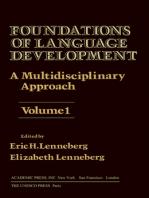 Foundations of Language Development: A Multidisciplinary Approach