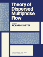 Theory of Dispersed Multiphase Flow: Proceedings of an Advanced Seminar Conducted by the Mathematics Research Center The University of Wisconsin-Madison May 26-28, 1982