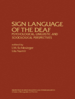 Sign Language of the Deaf: Psychological, Linguistic, and Sociological Perspectives