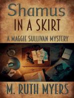 Shamus in a Skirt: Maggie Sullivan mysteries, #4