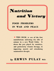 Nutrition and Victory: Food Problems in War and Peace
