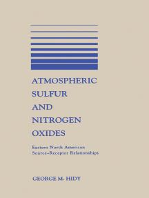 Atmospheric Sulfur and Nitrogen Oxides: Eastern North American Source-Receptor Relationships