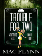 Trouble For Two (Vampire Soul, Book Two)