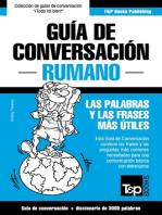 Guía de Conversación Español-Rumano y vocabulario temático de 3000 palabras