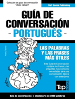 Guía de Conversación Español-Portugués y vocabulario temático de 3000 palabras