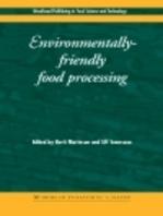 Environmentally-Friendly Food Processing