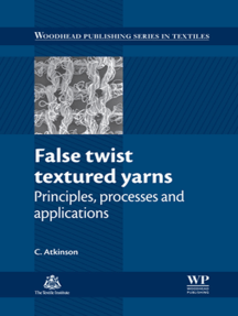 False Twist Textured Yarns: Principles, Processing and Applications