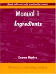 Biscuit, Cookie and Cracker Manufacturing Manuals: Manual 1: Ingredients