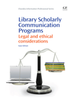 Library Scholarly Communication Programs: Legal and Ethical Considerations