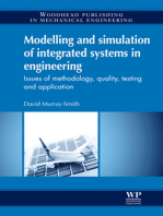 Modelling and Simulation of Integrated Systems in Engineering: Issues of Methodology, Quality, Testing and Application