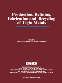 Production, Refining, Fabrication and Recycling of Light Metals: Proceedings of the International Symposium on Production, Refining, Fabrication and Recycling of Light Metals, Hamilton, Ontario, August 26-30, 1990