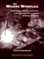 The Welding Workplace: Technology Change and Work Management for a Global Welding Industry