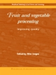 Fruit and Vegetable Processing: Improving Quality