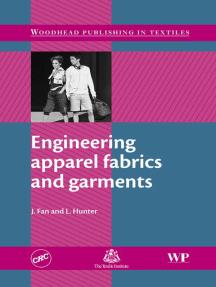 Engineering Apparel Fabrics and Garments