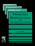 Proactive Maintenance for Mechanical Systems