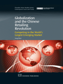 Globalization and the Chinese Retailing Revolution: Competing in the World's Largest Emerging Market