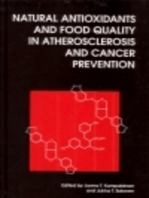 Natural Antioxidants and Food Quality in Atherosclerosis and Cancer Prevention