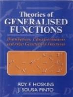 Theories of Generalised Functions: Distributions, Ultradistributions and Other Generalised Functions
