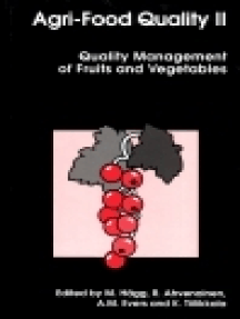 Agri-Food Quality II: Quality Management of Fruit and Vegetables