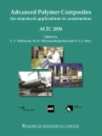 Advanced Polymer Composites for Structural Applications in Construction: ACIC 2004