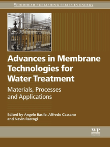 Advances in Membrane Technologies for Water Treatment: Materials, Processes and Applications