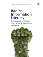 Radical Information Literacy: Reclaiming the Political Heart of the IL Movement