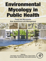 Environmental Mycology in Public Health: Fungi and Mycotoxins Risk Assessment and Management