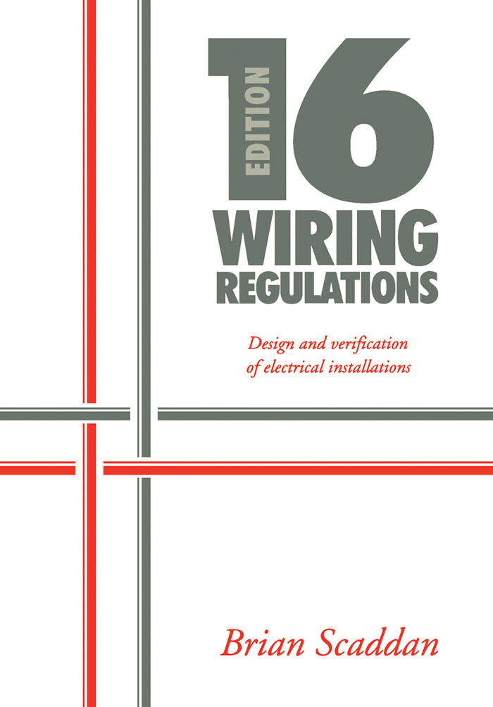 16th Edition Iee Wiring Regulations  Design And