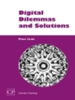 Digital Dilemmas and Solutions