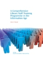 A Comprehensive Library Staff Training Programme in the Information Age