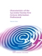 Characteristics of the Successful 21St Century Information Professional