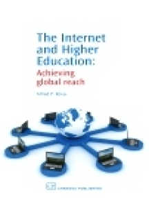 The Internet and Higher Education: Achieving Global Reach