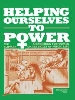 Helping Ourselves to Power