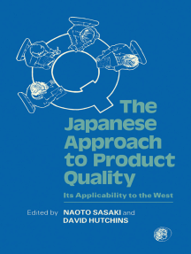 The Japanese Approach To Product Quality: Its Applicability to the West