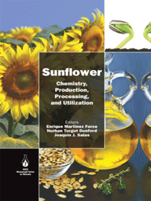 Sunflower: Chemistry, Production, Processing, and Utilization