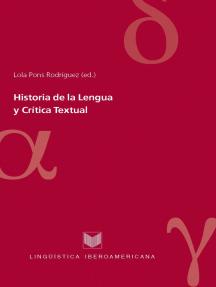 Historia de la Lengua y Crítica Textual