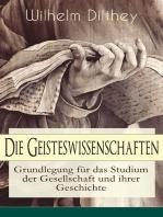 Die Geisteswissenschaften - Grundlegung für das Studium der Gesellschaft und ihrer Geschichte