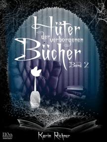 Hüter der verborgenen Bücher: Band 2