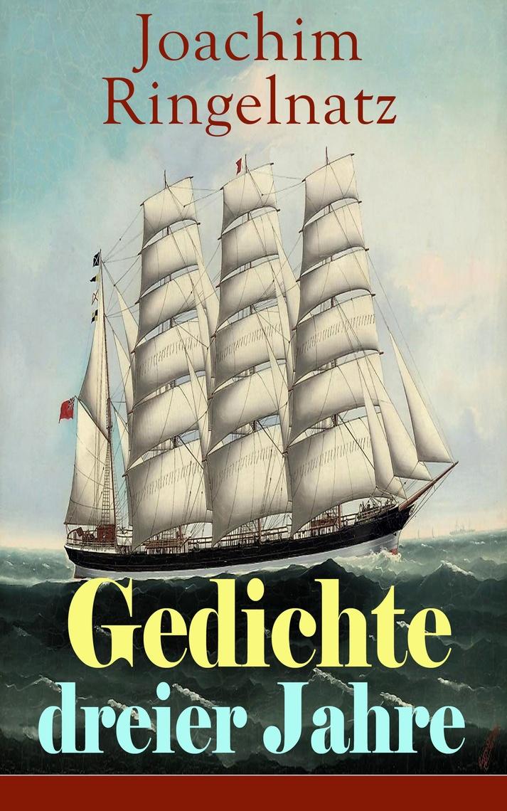 Gedichte Dreier Jahre By Joachim Ringelnatz Read Online