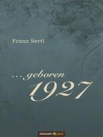 ... geboren 1927