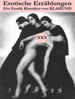 Erotische Erzählungen (Ein Erotik Klassiker von Klabund)