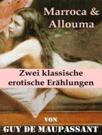 Marroca & Allouma (Zwei klassische erotische Erählungen)